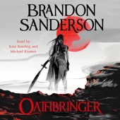 Oathbringer: The Stormlight Archive, Book Three (Unabridged) - Brandon Sanderson