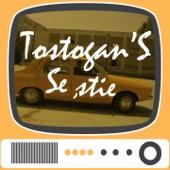 Se Stie - Tostogan's