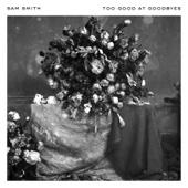 Sam Smith - Too Good at Goodbyes artwork