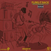 Fling It Back (feat. R.City) - Precision Productions