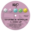 Wise Up - EP, Chase & Status