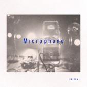 Microphone - Saison 1