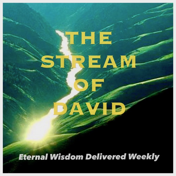 The Stream of David: Channeled Spiritual Guidance and Law of Attraction Advice