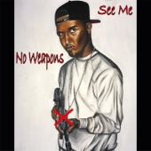 No Weapons / See Me - Novelist