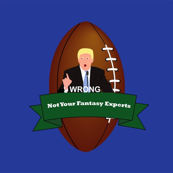 Not Your Fantasy Experts