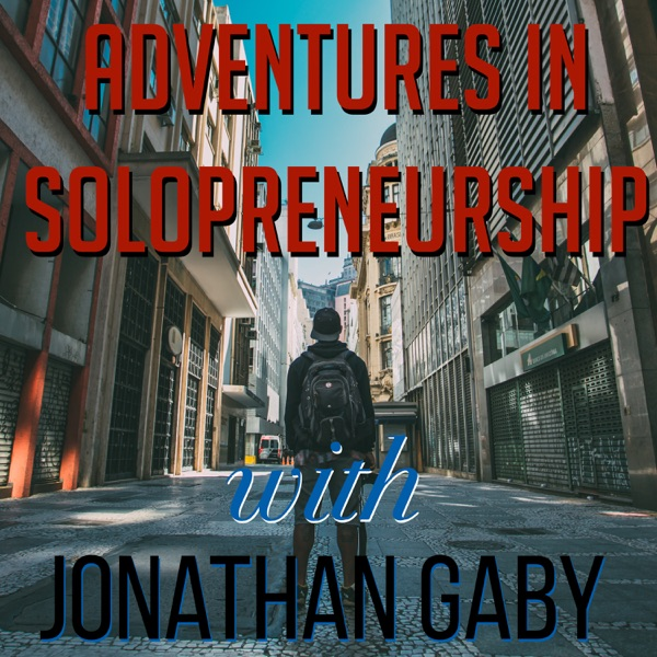 Adventures in Solopreneurship, with Jonathan Gaby