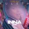 Ruleta (feat. Erik) [Domg Remix] - Single, Inna