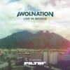 Live in Mexico by Estudio Filter - EP, AWOLNATION