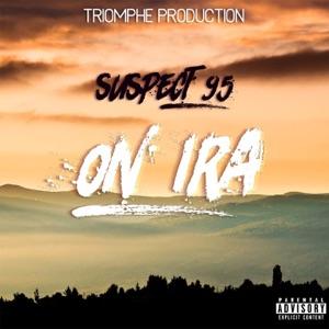 SUSPECT 95 - On ira