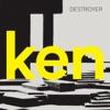 ken (Deluxe Version), Destroyer