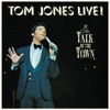 Live! At the Talk of the Town, Tom Jones