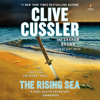 Clive Cussler & Graham Brown - The Rising Sea: The NUMA Files, Book 15 (Unabridged)  artwork