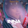Ruleta (feat. Erik) [Deepierro Remix] - Single, Inna