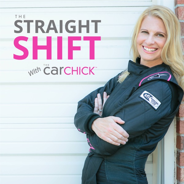 The Straight Shift with The Car Chick:  Car Advice for Women and Smart Men