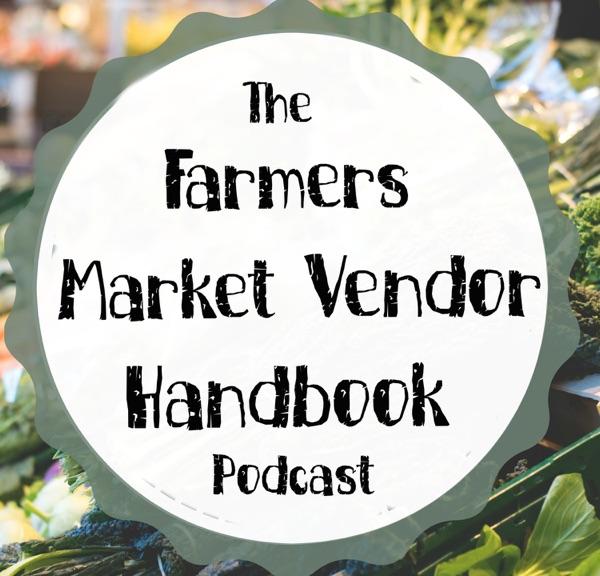 Farmers Market Vendor Handbook Podcast