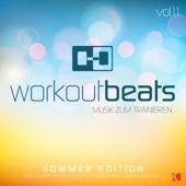 Workout Beats, Vol. 11 (Musik zum Trainieren) [Sommer Edition]