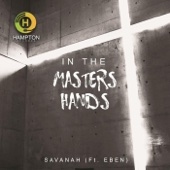 In the Masters Hands (feat. Eben)
