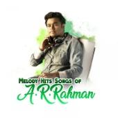 Melody Hit Songs Of A. R. Rahman