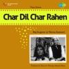 Char Dil Char Rahen