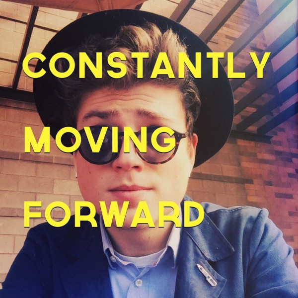 Constantly Moving Forward