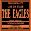 Live On Stage FM Broadcast - Beacon Theatre 14th March 1974, Eagles