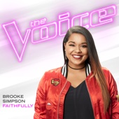 Faithfully The Voice Performance Brooke Simpson