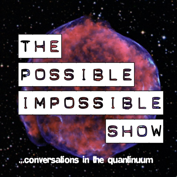 The Possible Impossible Show