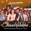 Chandralekha From A Gentleman Single