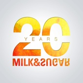 Milk & Sugar - 20 Years of Milk & Sugar Grafik