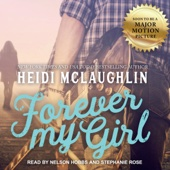 Heidi McLaughlin - Forever My Girl: The Beaumont Series, Book 1 (Unabridged)  artwork