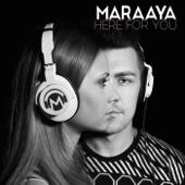 Maraaya - Here For You artwork