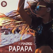 Mairee - Papapa (Radio Edit) artwork
