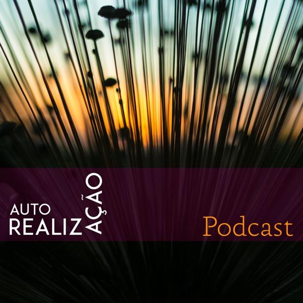 Autorrealização - Podcast