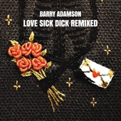 Barry Adamson - Love Sick Dick Remixed - EP artwork