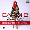 Bodak Yellow (feat. Messiah) [Latin Trap Remix] - Single, Cardi B