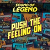 Sound Of Legend - Push the Feeling On (Extended Mix)