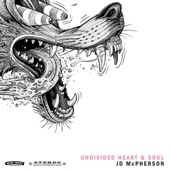 JD McPherson - UNDIVIDED HEART & SOUL  artwork