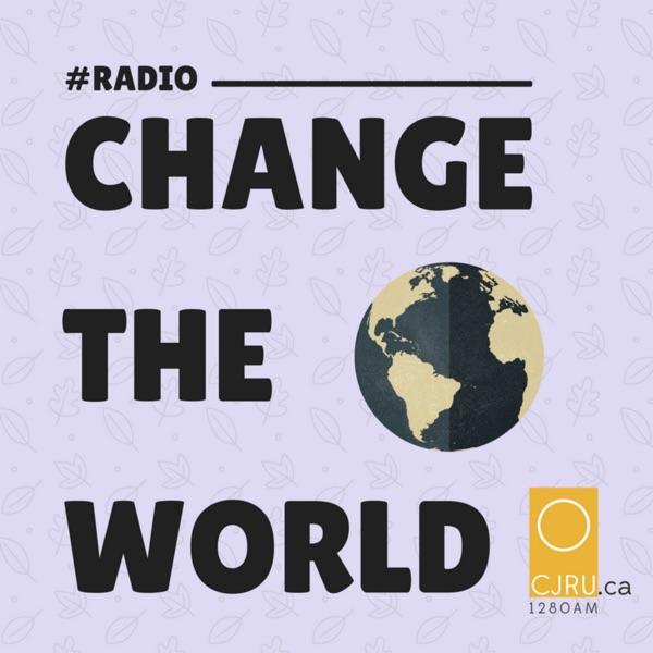 Radio   CHANGE THE WORLD