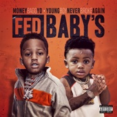 Moneybagg Yo & YoungBoy Never Broke Again - Fed Baby's  artwork