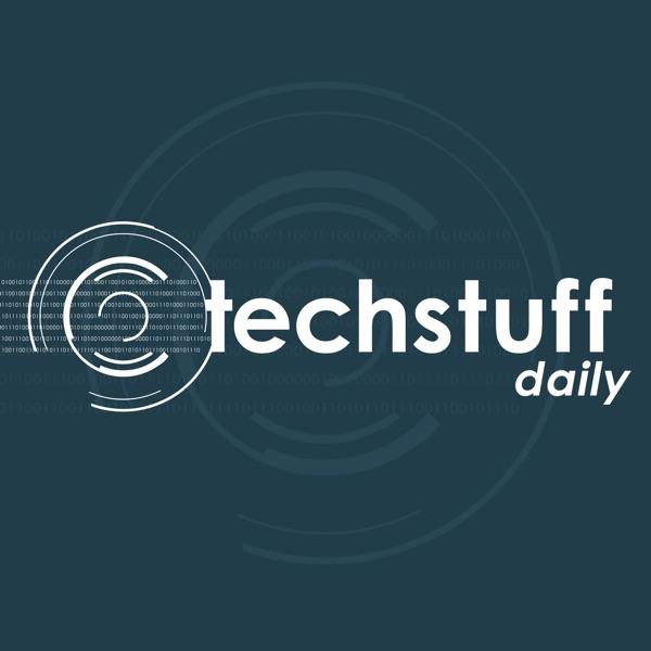 Tech Stuff Daily