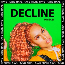 Decline by Raye feat. Mr Eazi