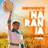 Movimiento Naranja Yuawi