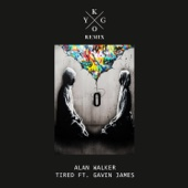 Tired (Kygo Remix) - Alan Walker & Gavin James