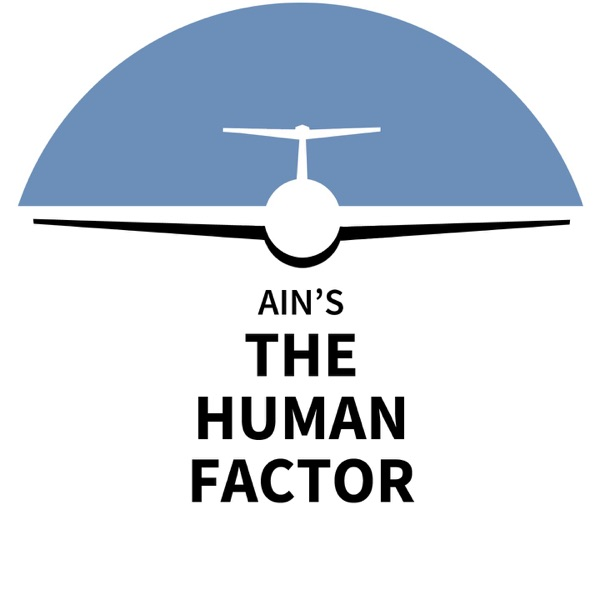 AIN's The Human Factor: Tales from the Flight Deck