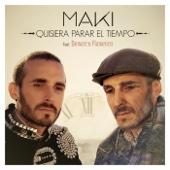 Maki - Quisiera parar el tiempo (feat. Demarco Flamenco) portada