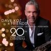 Dave Koz and Friends 20th Anniversary Christmas ジャケット写真