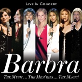 Barbra Streisand - The Music...The Mem'ries...The Magic! (Live in Concert) [Deluxe] artwork