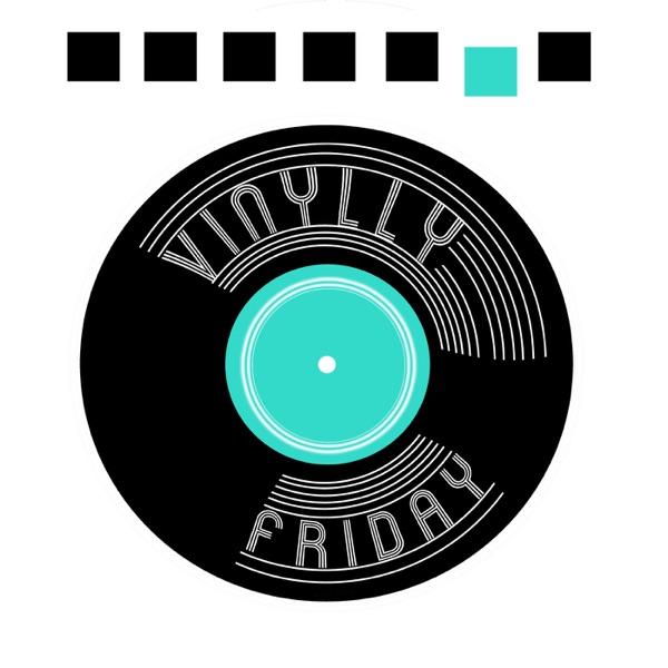Vinylly Friday