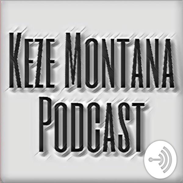 Keze Montana Speaks