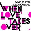 David Guetta - When Love Takes Over (feat. Kelly Rowland) bild